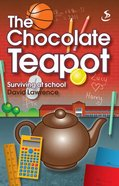 The Chocolate Teapot eBook