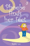Phoebe Finds Her Feet eBook
