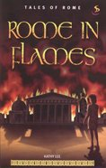 Rome in Flames (#02 in Tales Of Rome Series) eBook