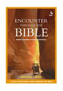 Matthew Mark (Encounter Through The Bible Series) eBook