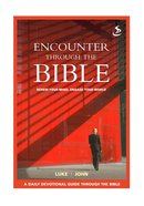 Luke John (Encounter Through The Bible Series) eBook