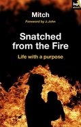 Snatched From the Fire eBook