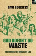 God Doesn't Do Waste eBook