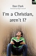 I'm a Christian Aren't I? eBook