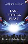 Last Things First eBook