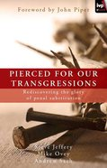 Pierced For Our Transgressions eBook