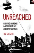 Unreached? Growing Churches in Working Class and Deprived Areas eBook