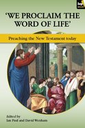 'We Proclaim the Word of Life': Preaching the New Testament Today eBook