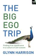 The Big Ego Trip eBook