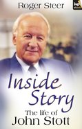 Inside Story: The Life of John Stott eBook