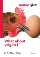 What About Origins? (Creation Points Series)