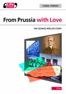 From Prussia With Love (Life Stories Series) eBook