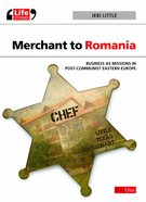 Merchant to Romania (Life Stories Series) eBook