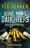Bone Man's Daughters eBook