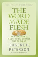 The Word Made Flesh (#04 in Spiritual Theology Series) eBook