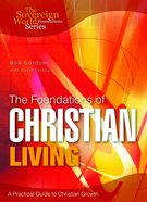 The Foundations of Christian Living eBook