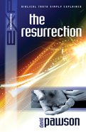 The Resurrection (Explaining Series) eBook