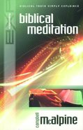 Biblical Meditation (Explaining Series) eBook