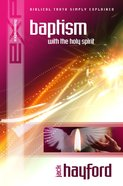The Baptism With the Holy Spirit (Explaining Series) eBook