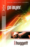 Prayer (Explaining Series) eBook