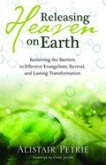Releasing Heaven on Earth eBook