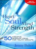 Heart Soul Mind Strength Paperback
