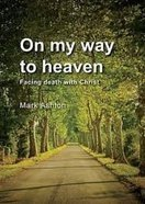 On My Way to Heaven eBook