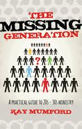 The Missing Generation eBook
