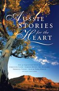 Aussie Stories For the Heart eBook
