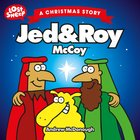 Christmas Story: Jed & Roy McCoy (Lost Sheep Series) eBook