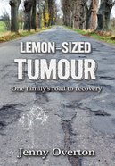 Lemon-Sized Tumour eBook