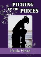 Picking Up the Pieces eBook