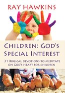 Children: God's Special Interest eBook