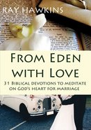From Eden With Love eBook