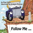 Follow Me (Car Park Parables Series) eBook