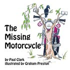 The Missing Motorcycle (Car Park Parables Series) eBook