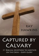 Captured By Calvary eBook
