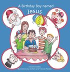 A Birthday Boy Named Jesus eBook