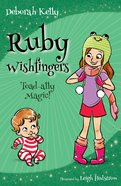 Toad-Ally Magic (#02 in Ruby Wishfingers Series) eBook