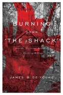 Burning Down the Shack eBook