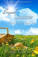 Beyond Summer (#02 in Twisted Roots Series) eBook