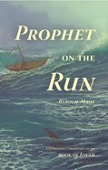 Prophet on the Run eBook