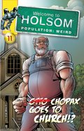 Chopax Goes to Church!? (Graphic Novels) (#11 in Welcome To Holsom Series) eBook