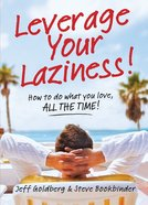Leverage Your Laziness eBook