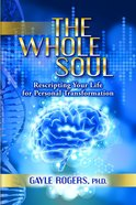 The Whole Soul eBook