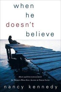 When He Doesnt Believe