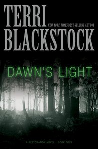 Dawns Light (#04 in Restoration Novels Series)