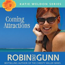 Coming Attractions (Katie Weldon Series)