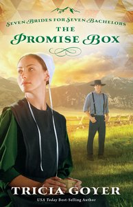 The Promise Box (#02 in Seven Brides For Seven Bachelors Series)