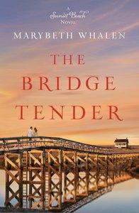 The Bridge Tender (#01 in Sunset Beach Series)